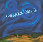 Celestial Bowls by Temple Sounds