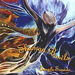 SHAMAN BOWLS CD  by Temple Sounds